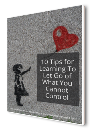 10 Tips for Learning to Let Go of What You Cannot Control